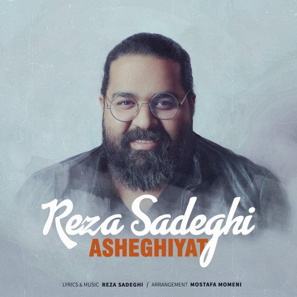 Reza Sadeghi - 'Asheghiyat'