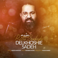 Reza Sadeghi - 'Delkhoshie Sadeh'
