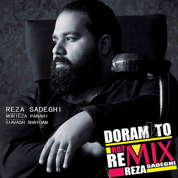 Reza Sadeghi - Dooram Az To (Morteza Panahi Remix)