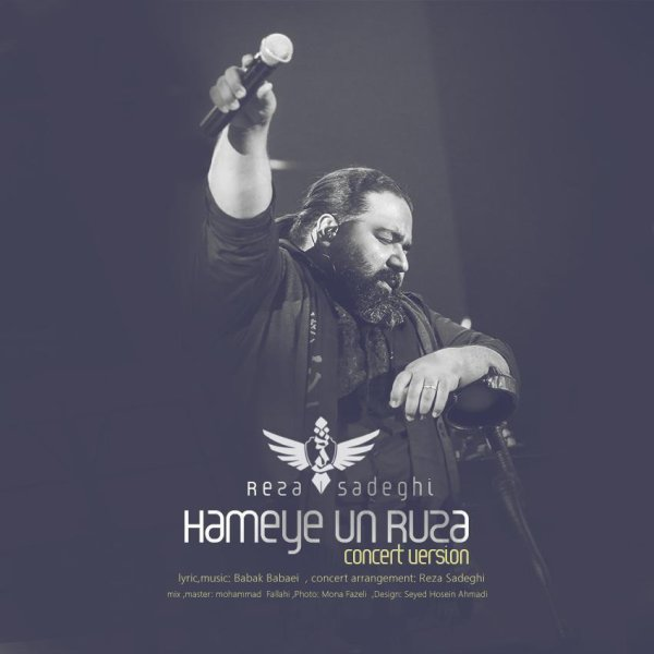 Reza Sadeghi - 'Hame On Rooza (Live)'