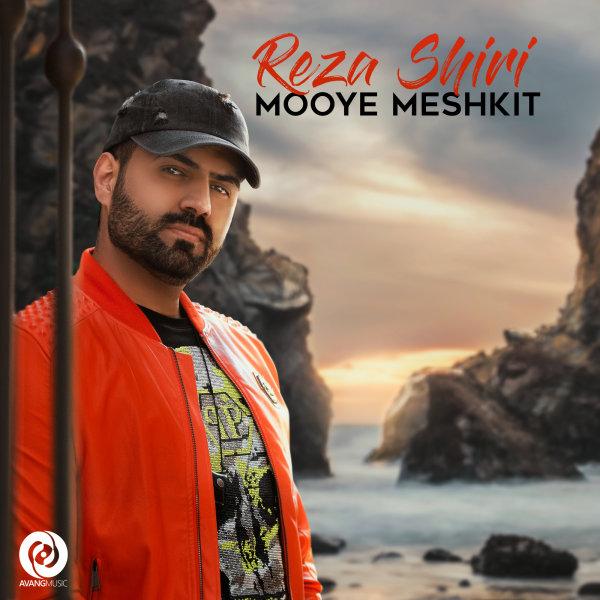 Reza Shiri - 'Mooye Meshkit'