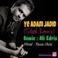 Reza Shiri - 'Ye Adam Jadid (Ali Edris Tribal Remix)'
