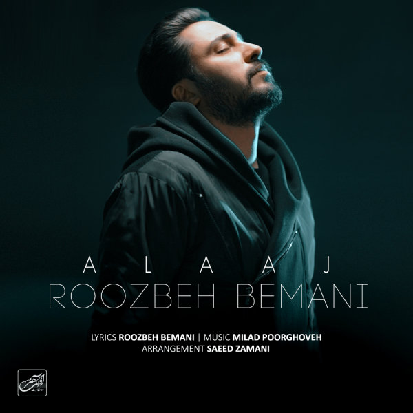 Roozbeh Bemani - 'Alaaj'