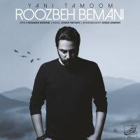 Roozbeh Bemani - 'Yani Tamoom'