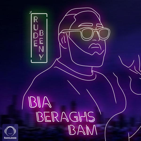 RudeBeny - Bia Beraghs Bam Song |  رودبنی بیا برقص بام'