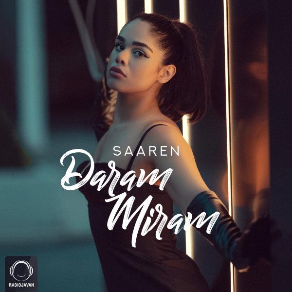 Saaren - Daram Miram Song | سارن دارم میرم'