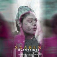Saaren - 'Ki Arezoo Kard'