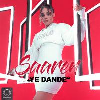 Saaren - 'Ye Dande'