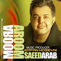 Saeed Arab - 'Aroom Aroom'