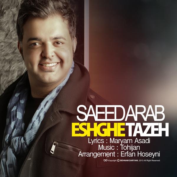 Saeed Arab - 'Eshghe Taze (Erfan Hoseyni Remix)'