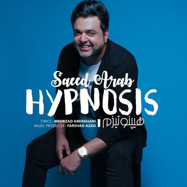 Saeed Arab - 'Hypnosis'