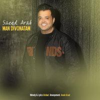 Saeed Arab - 'Man Divonatam'