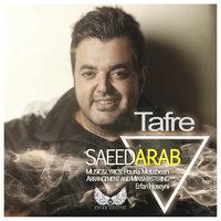 Saeed Arab - 'Tafre'