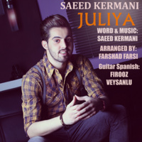 Saeed Kermani - 'Juliya'