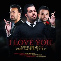 Saeed Kermani - 'Man Asheghetam (Ft Omid Fazeli & DJ Ali A2)'