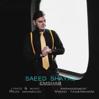 Saeed Shayas - 'Emshab'