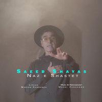 Saeed Shayas - 'Naze Shastet'