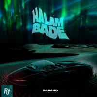 Sahand - 'Halam Bade'