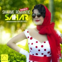 Sahar - 'Shaame Romantic (Remix)'