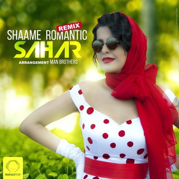 Sahar - 'Shaame Romantic (Remix)'