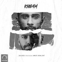 Sajadii - 'Khodam (Ft Amir Khalvat)'