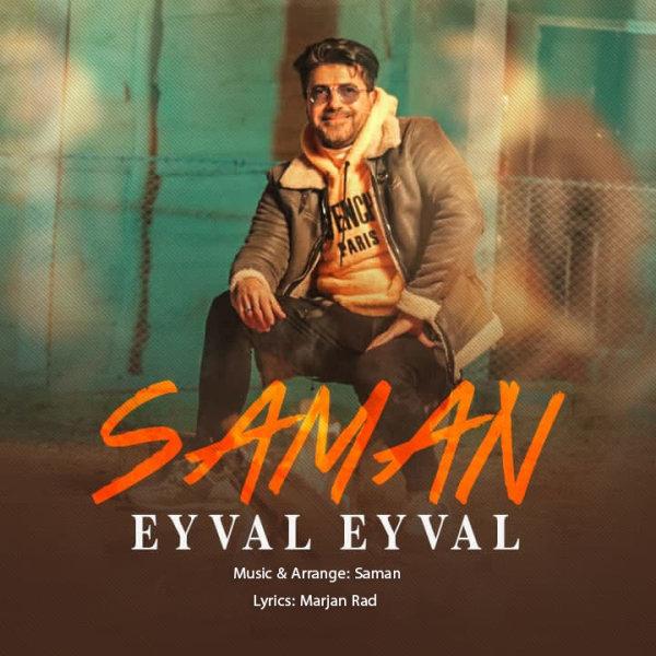 Saman - Eyval Eyval