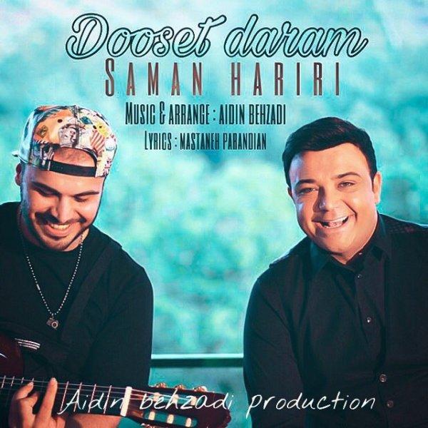 Saman Hariri - 'Dooset Daram'