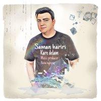Saman Hariri - 'Kare Delam'