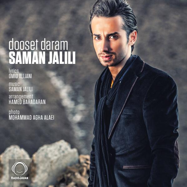 Saman Jalili - Dooset Daram