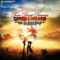 Saman Khosravi - 'Toro Doost Daram'