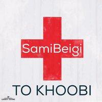 Sami Beigi - 'To Khoobi'