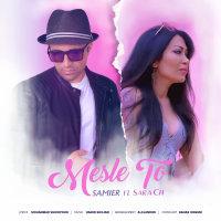 Samier - 'Mesle To (Ft Sara Ch)'