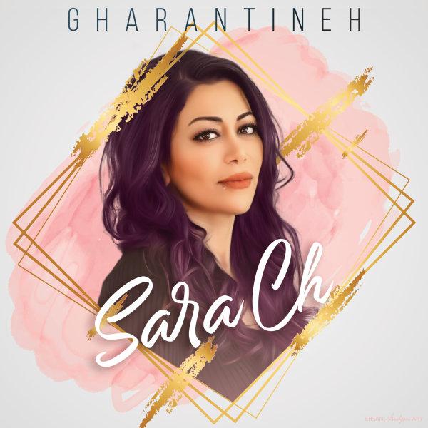 Sara Ch - Gharantineh