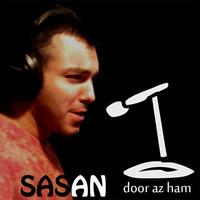 Sasan - 'Door Az Ham'