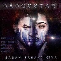 Sasan Sasani Kiya - 'Daadgostari'