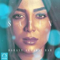Satin - 'Baraye Akharin Bar'