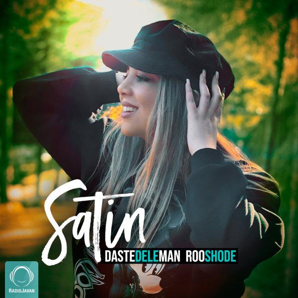 Satin - 'Daste Dele Man Roo Shode'