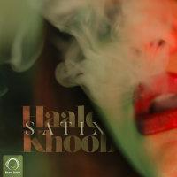 Satin - 'Haale Khoob'