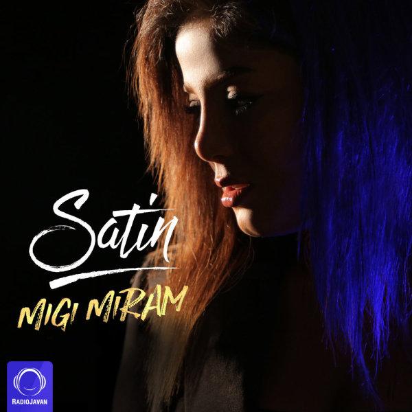 Satin - 'Migi Miram'