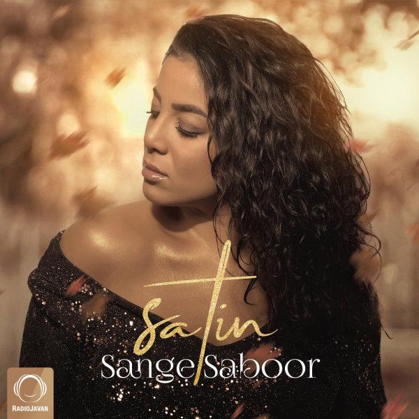 Satin - 'Sange Saboor'
