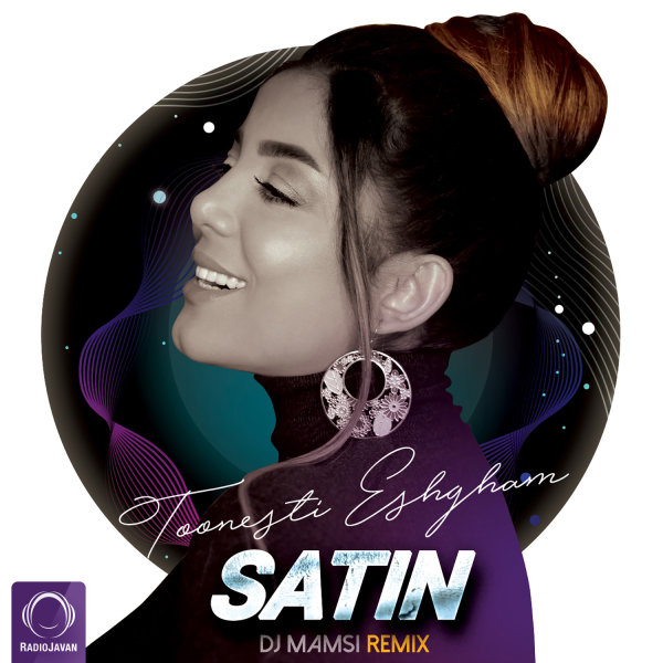 Satin - Toonesti Eshgham (DJ Mamsi Remix) Song | ستین تونستی عشقم ریمیکس دی جی ممسی