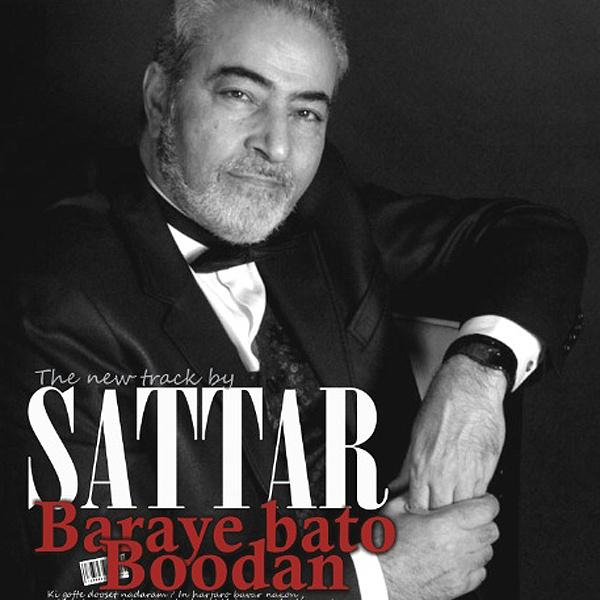 Sattar - 'Baraye Bato Boodan'