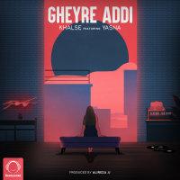Sepehr Khalse - 'Gheyre Addi (Ft Yasna)'