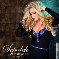 Sepideh - 'Dastaye To'