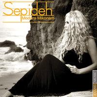 Sepideh - 'Modara Mikonam'