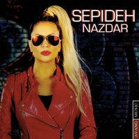 Sepideh - 'Nazdar'