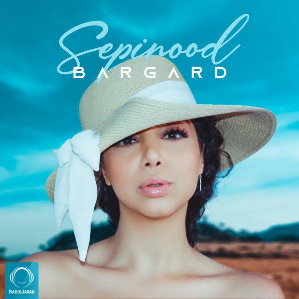 Sepinood - Bargard