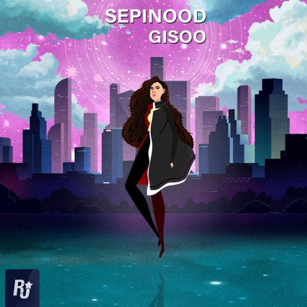 Sepinood - 'Gisoo'