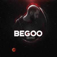 Seyed - 'Begoo'