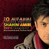 Shahin Amiri - 'To Mifahmi (Trance Version)'